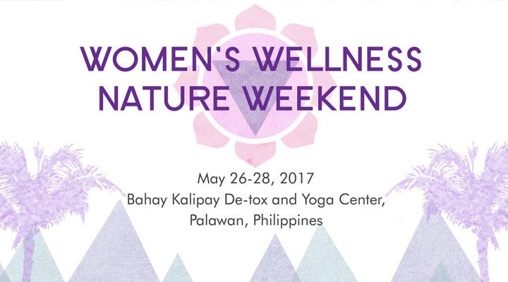 Women's Wellness Nature Weekend Palawan – May 26 – 28